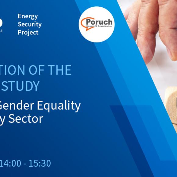 Презентація дослідження «Гендерні аспекти зайнятості в енергетичному секторі України»